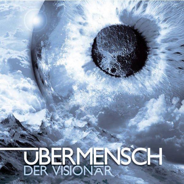 Übermensch -Der Visionär-