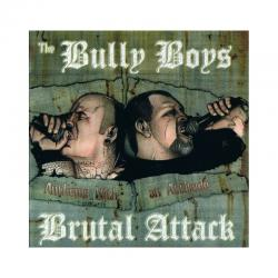 Brutal Attack & Bully Boys -Anthems with an Attitude-