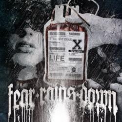 Fear Rains Down -Still not dead-