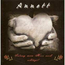 Annett -Solang mein Herz noch schlägt-