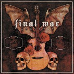 Final War -Acoustic-