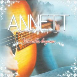 Annett -Wie alles begann-