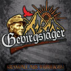 Gebirgsjäger -Krawall aus Thüringen-