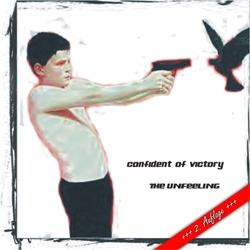 Confident of Victory -The Unfeeling 2-